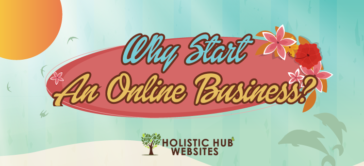 Why Start An Online Business